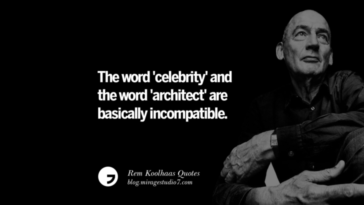 The word 'celebrity' and the word 'architect' are basically incompatible.
